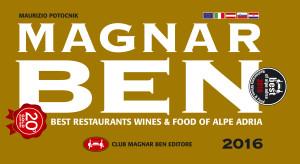 400 ristoranti e 200 grandi vini dell'Alpe Adria. Contiene Awards Restaurants, Wines & Food 2016