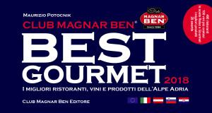 I 100 VINI PIU' COSTOSI su guida Magnar Ben Best Gourmet 2018, Italia, Slovenia, Austria, Croazia